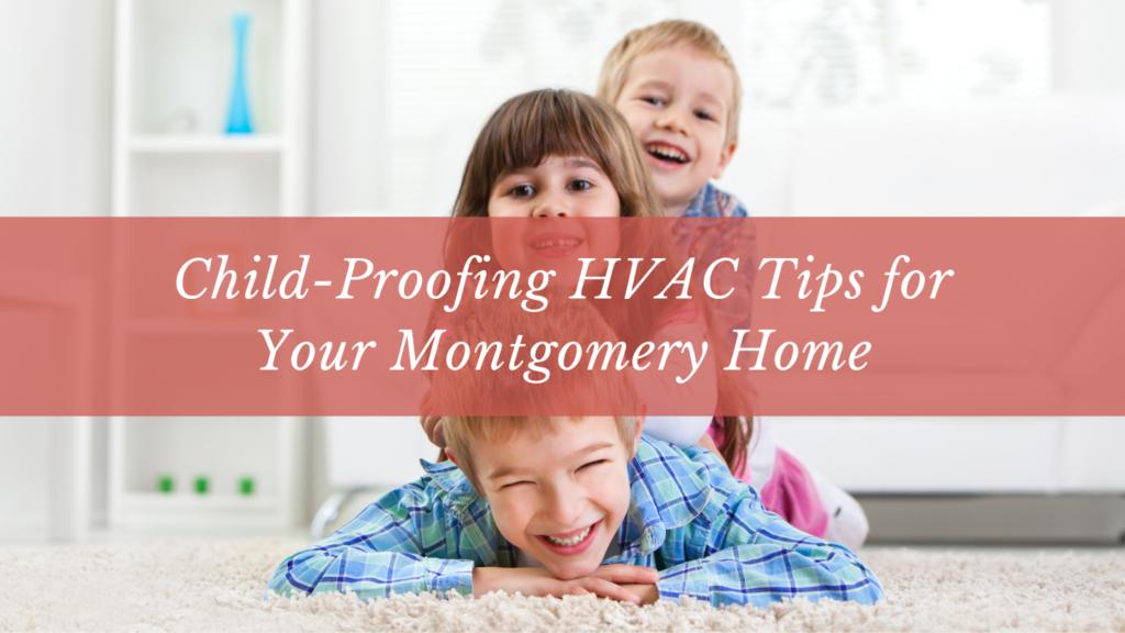 Child-Proofing HVAC Tips